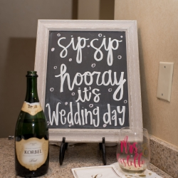 sip sip hooray its wedding day sign