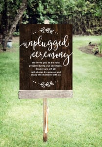 Custom unplugged wedding sign for ceremony